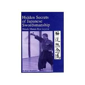 Hidden Secrets of Japanese Swordsmanship DVD 1 by Roger Wehrhahn