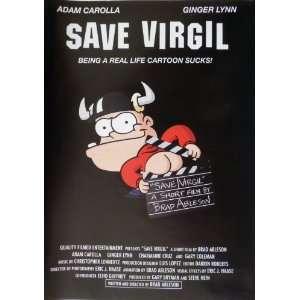 Save Virgil Adam Carolla, Ginger Lynn, Gary Coleman, Brad