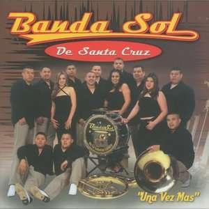 Una Vez Mas, Banda Sol De Santa Cruz Latin