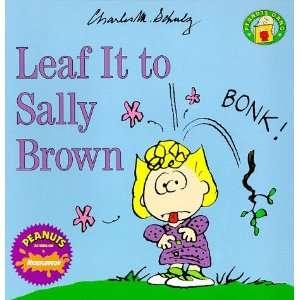 Leaf It to Sally Brown (Peanuts Gang) (9780694010301