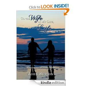 Wife in My Life, To Put Life in My Wife: Romantic and Humorous Poems